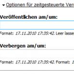 Optionen zur zeitgesteuerten Veröffentlichung in einem Drupal Inhalterstellungs /-bearbeitungs Formular